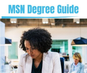Master's of Science in Nursing – MSN Degree