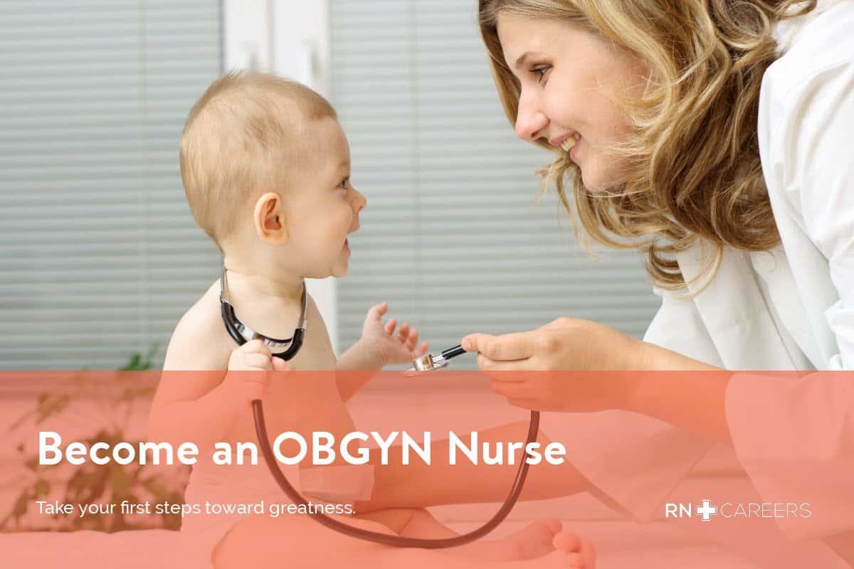 OBGYN Nurse - Salary & Schools - RN Careers