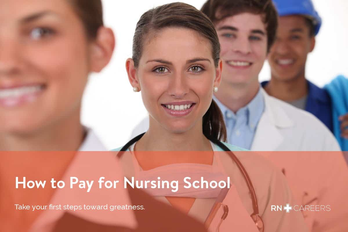 How to Pay for Nursing School Guide