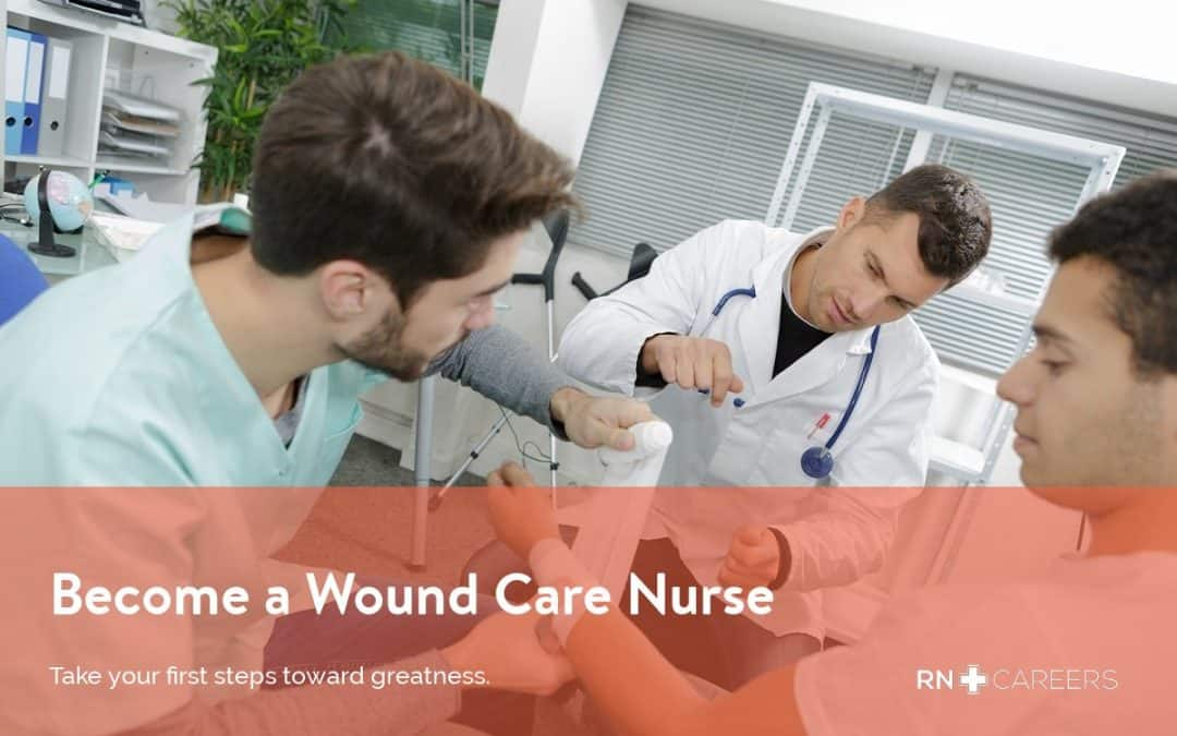 Wound Care Nurse