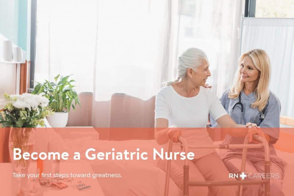 Become a Geriatric Nurse