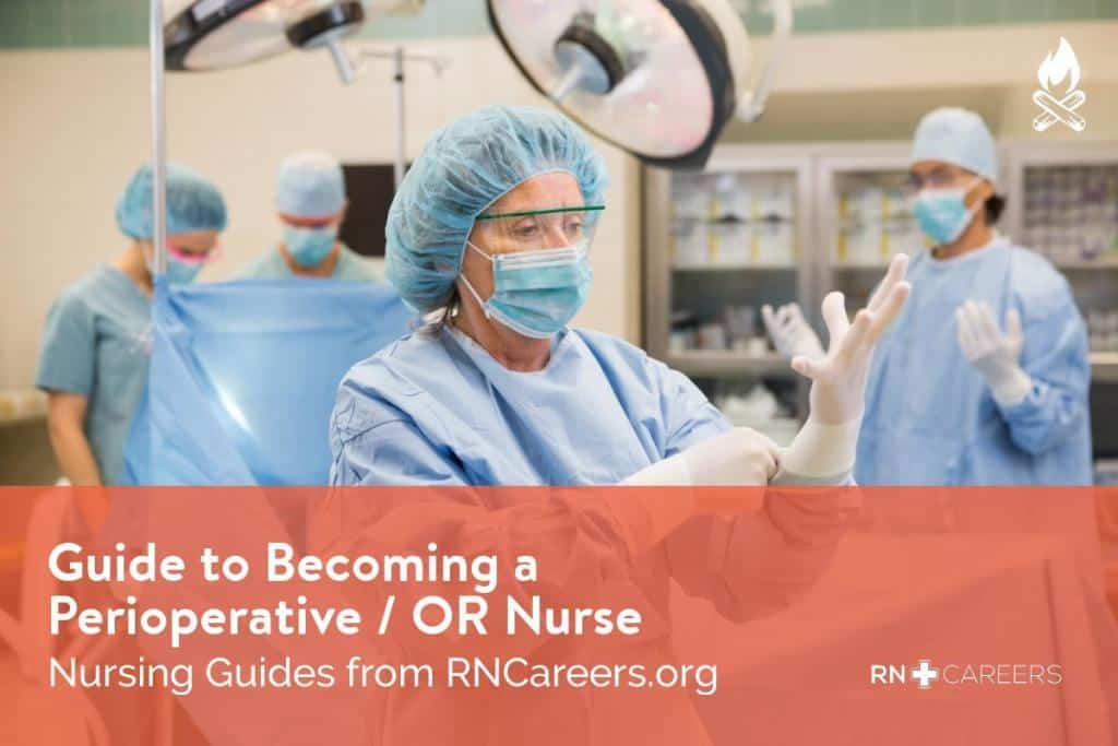 Become a Perioperative - OR Nurse Overview