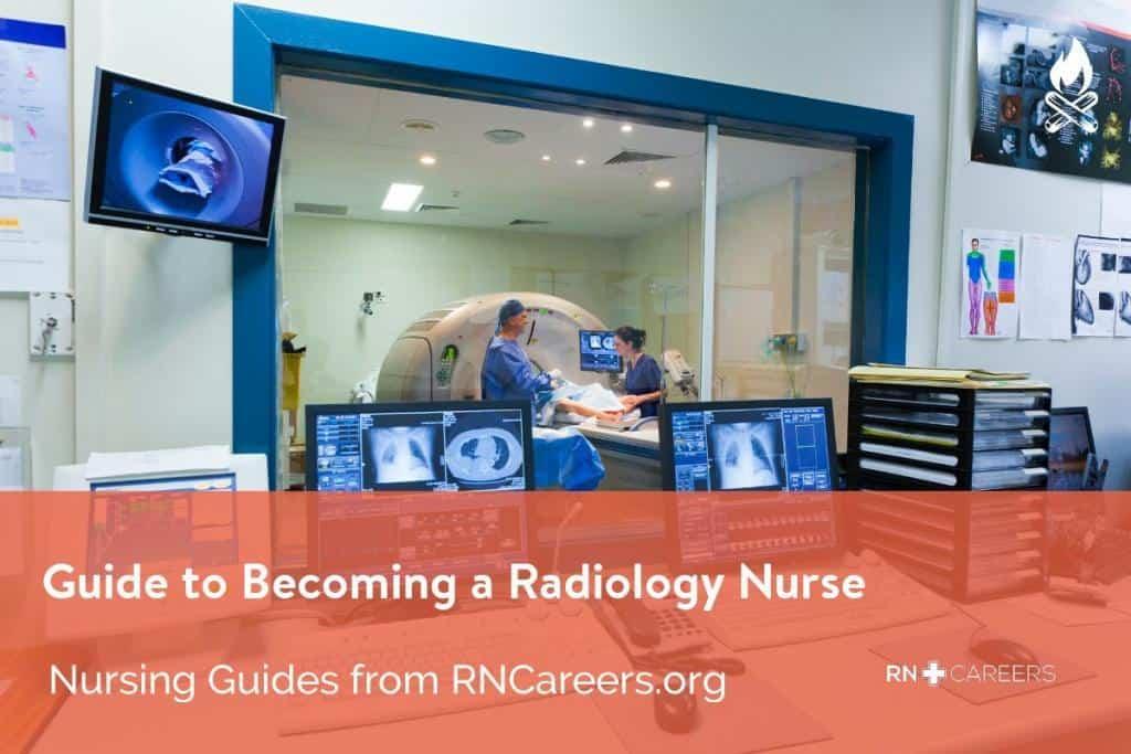 Become a Radiology Nurse