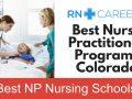 Best Colorado Nurse Practitioner Schools