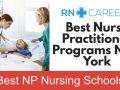Best New York Nurse Practitioner Programs